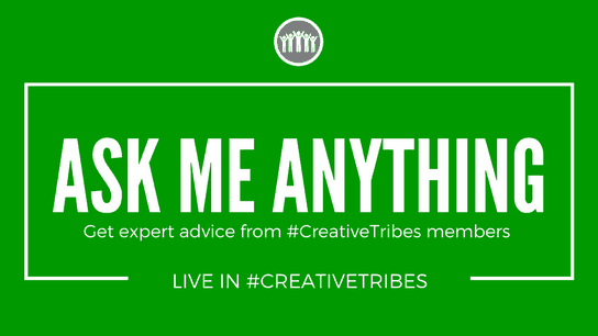 #CreativeTribes AMA Live Chats